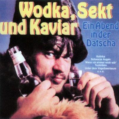 Die Tschaika - Wodka, Sekt Und Kaviar (1974 )
